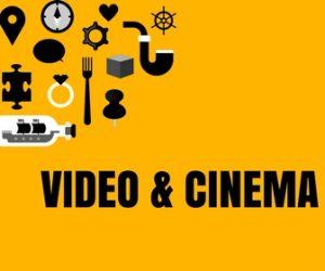 Video & cinema